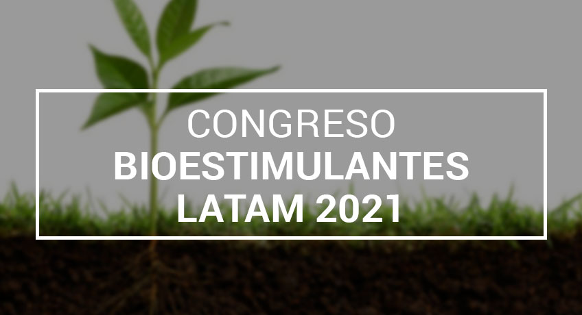 DAYMSA patrocina el  Congreso de Bioestimulantes de LATAM 2021